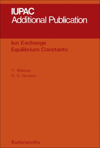 Ion Exchange Equilibrium Constants - 1st Edition - ISBN: 9780408707107, 9781483280844