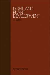 Light and Plant Development - 1st Edition - ISBN: 9780408707190, 9781483192536