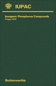 Plenary Lectures Presented at the Second Symposium on Inorganic Phosphorus Compounds - 1st Edition - ISBN: 9780408707275, 9781483284804