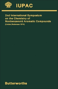 The Chemistry of Nonbenzenoid Aromatic Compounds — II - 1st Edition - ISBN: 9780408707282, 9781483156125
