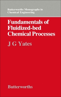 Fundamentals of Fluidized-Bed Chemical Processes - 1st Edition - ISBN: 9780408709095, 9781483162768