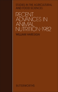 Recent Advances in Animal Nutrition - 1st Edition - ISBN: 9780408710152, 9781483100234