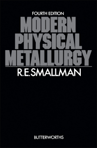 Modern Physical Metallurgy - 4th Edition - ISBN: 9780408710503, 9781483102955