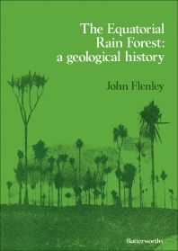 The Equatorial Rain Forest - 1st Edition - ISBN: 9780408713054, 9781483192543
