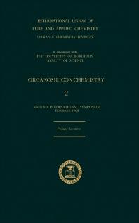 Organosilicon Chemistry: 2 - 1st Edition - ISBN: 9780408894715, 9781483284828
