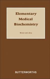 Elementary Medical Biochemistry - 1st Edition - ISBN: 9780409082685, 9781483182841