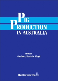 Pig Production in Australia - 2nd Edition - ISBN: 9780409325256, 9781483161761