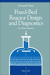 Fixed-Bed Reactor Design and Diagnostics - 1st Edition - ISBN: 9780409900033, 9781483162393