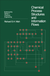 Cover image for Chemical Process Structures and Information Flows