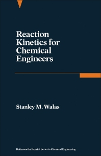 Cover image for Reaction Kinetics for Chemical Engineers