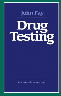 Drug Testing - 1st Edition - ISBN: 9780409902396, 9781483165035