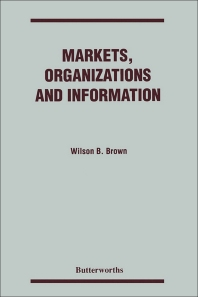 Markets, Organizations and Information - 1st Edition - ISBN: 9780409905090, 9781483104980