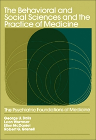 The Behavioral and Social Sciences and the Practice of Medicine - 1st Edition - ISBN: 9780409951400, 9781483182902