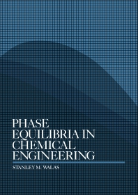 Phase Equilibria in Chemical Engineering - 1st Edition - ISBN: 9780409951622, 9781483145082