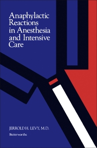 Anaphylactic Reactions in Anesthesia and Intensive Care - 1st Edition - ISBN: 9780409951936, 9781483192734