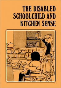 Cover image for The Disabled Schoolchild and Kitchen Sense