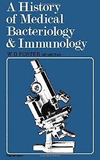 Cover image for A History of Medical Bacteriology and Immunology