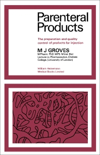 Parenteral Products - 1st Edition - ISBN: 9780433126409, 9781483141756