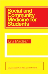 Social and Community Medicine for Students - 1st Edition - ISBN: 9780433201205, 9781483182995