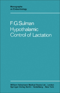 Hypothalamic Control of Lactation - 1st Edition - ISBN: 9780433289913, 9781483193038