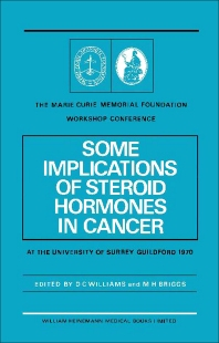 Some Implications of Steroid Hormones in Cancer - 1st Edition - ISBN: 9780433363804, 9781483193083