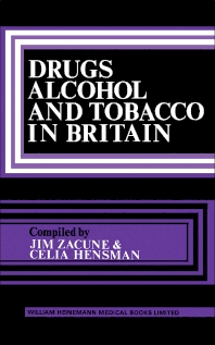 Cover image for Drugs, Alcohol and Tobacco in Britain