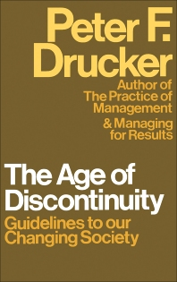 The Age of Discontinuity - 1st Edition - ISBN: 9780434903955, 9781483165424