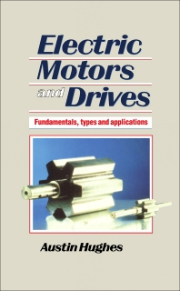Electric Motors and Drives - 1st Edition - ISBN: 9780434907953, 9781483105277