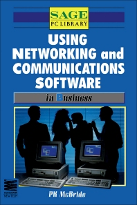 Using Networking and Communications Software in Business - 1st Edition - ISBN: 9780434912742, 9781483103617