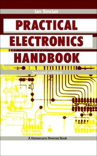 Practical Electronics Handbook - 2nd Edition - ISBN: 9780434918454, 9781483105093