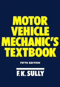 Motor Vehicle Mechanic's Textbook - 5th Edition - ISBN: 9780434918843, 9781483183145