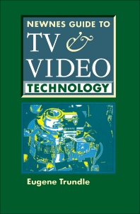 Cover image for Newnes Guide to TV and Video Technology