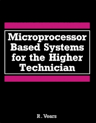 Microprocessor Based Systems for the Higher Technician - 1st Edition - ISBN: 9780434923397, 9781483135786
