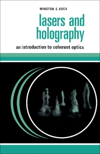 Lasers and Holography - 1st Edition - ISBN: 9780435550721, 9781483279985