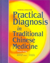 Cover image for Practical Diagnosis in Traditional Chinese Medicine