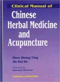 Cover image for Clinical Manual of Chinese Herbal Medicine and Acupuncture