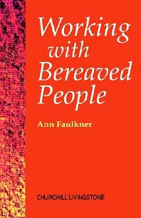Working with Bereaved People