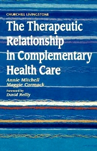 Cover image for The Therapeutic Relationship in Complementary Health Care