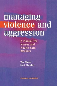 Management of Violence and Aggression - 1st Edition - ISBN: 9780443059346