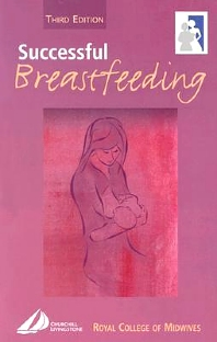 Successful Breastfeeding - 3rd Edition - ISBN: 9780443059674, 9780702039775