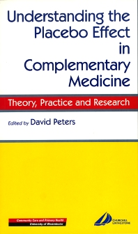Cover image for Understanding the Placebo Effect in Complementary Medicine