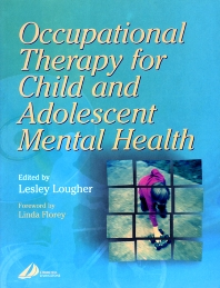 Cover image for Occupational Therapy for Child and Adolescent Mental Health