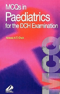 MCQ's in Paediatrics for the DCH Examination