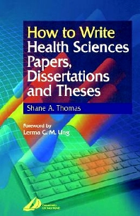 How to Write Health Sciences Papers, Dissertations and Theses - 1st Edition - ISBN: 9780443062834