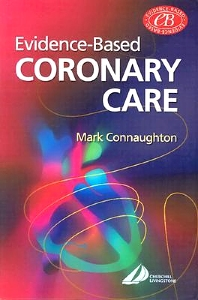 Cover image for Evidence-Based Coronary Care