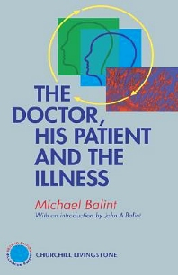 Cover image for The Doctor, His Patient and The Illness