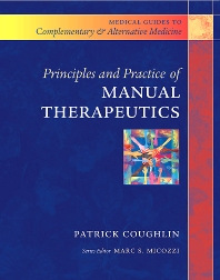 Principles and Practice of Manual Therapeutics - 1st Edition - ISBN: 9780443065590, 9780702035890