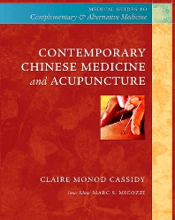 Contemporary Chinese Medicine and Acupuncture