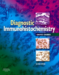 Diagnostic Immunohistochemistry - 2nd Edition - ISBN: 9780443066528, 9781437720396