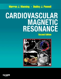 Cardiovascular Magnetic Resonance - 2nd Edition - ISBN: 9780443066863, 9781455706501
